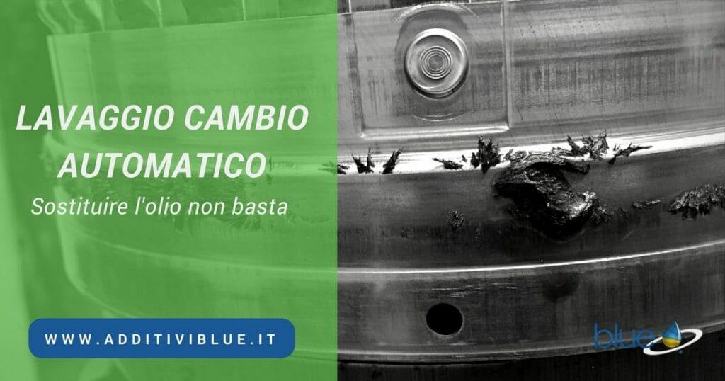 Lavaggio cambio automatico Additivi Blue